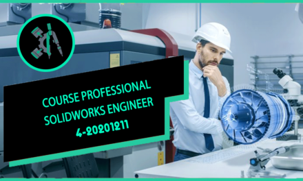 COURSE PROFESSIONAL SolidWorks ENGINEER 4-20201211